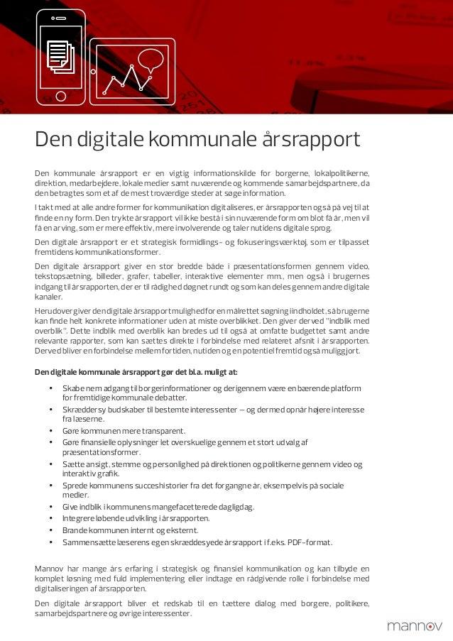 Den digitale kommunale årsrapport Den kommunale årsrapport er en vigtig informationskilde for borgerne, lokalpolitikerne, ...