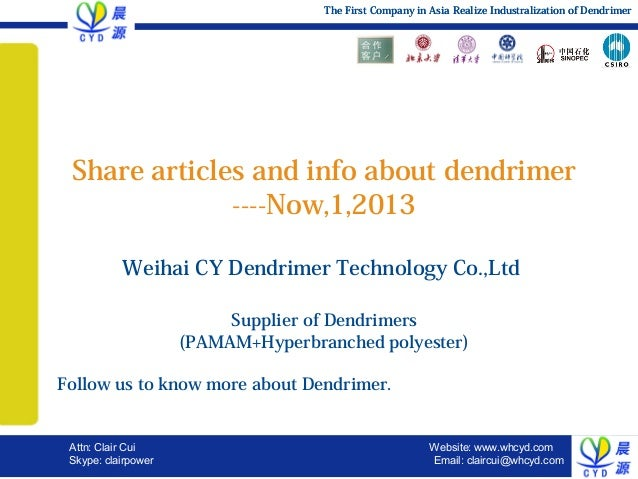 The First Company in Asia Realize Industralization of Dendrimer  Share articles and info about dendrimer ----Now,1,2013 We...