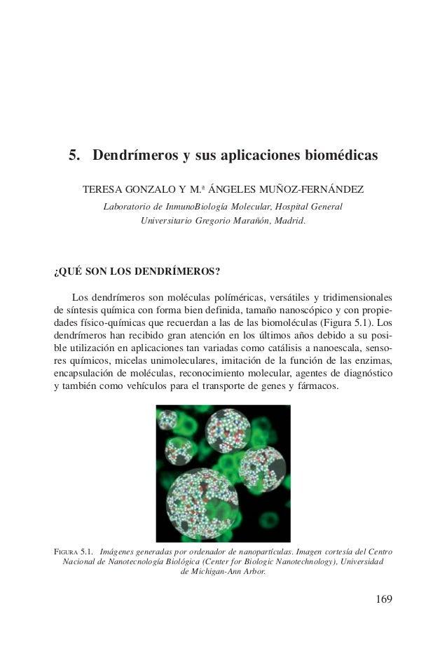 5. Dendrímeros y sus aplicaciones biomédicas       TERESA GONZALO Y M.ª ÁNGELES MUÑOZ-FERNÁNDEZ             Laboratorio de...