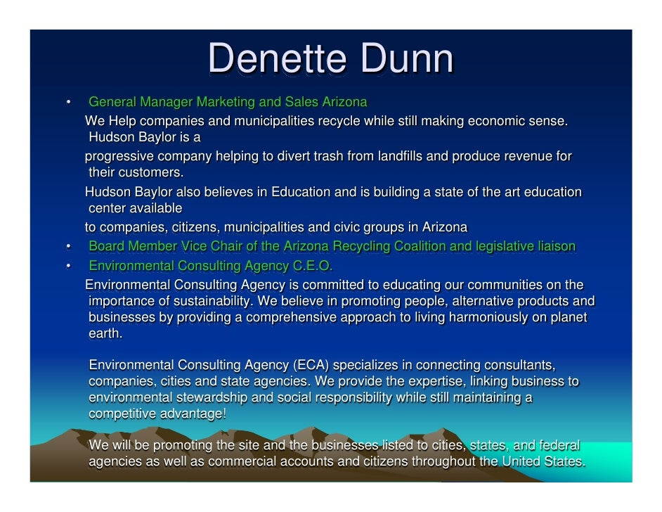 Denette Dunn •    General Manager Marketing and Sales Arizona     We Help companies and municipalities recycle while still...