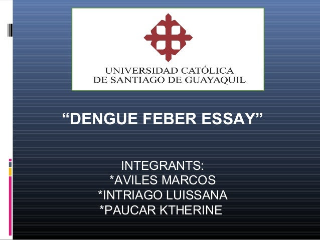 essays about my future plans What causes Dengue and Chikungunya?