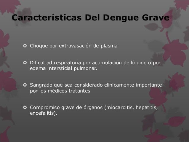 Diagnostico Diferencial Del Dengue  Malaria  Leptospirosis  Sepsis  Meningococcemia  Chikungunya  Sarampion  Rubeol...