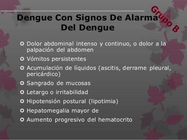 Manejo Del Dengue Con Signos De Alarma  Hemograma completo al ingreso.  Iniciar con soluciones cristaloides a 10 ml/kg e...