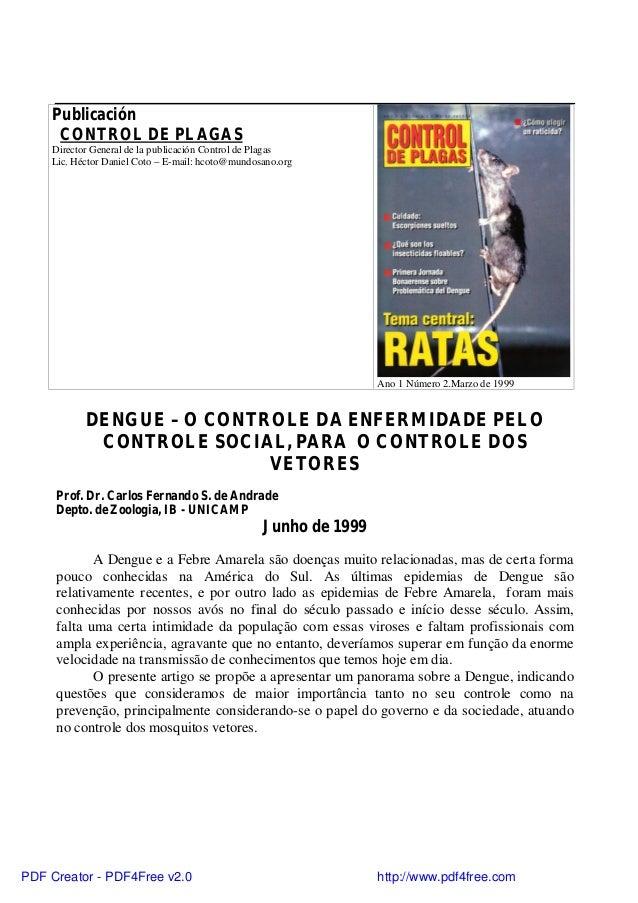 PublicaciónCONTROL DE PLAGASDirector General de la publicación Control de PlagasLic. Héctor Daniel Coto – E-mail: hcoto@mu...