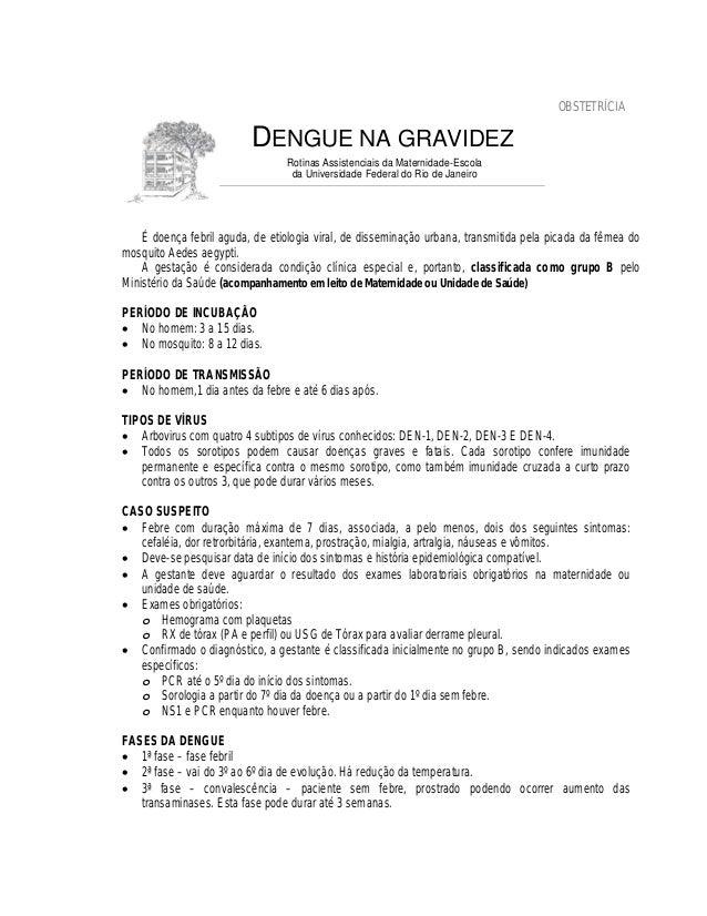 OBSTETRÍCIADENGUE NA GRAVIDEZRotinas Assistenciais da Maternidade-Escolada Universidade Federal do Rio de JaneiroÉ doença ...