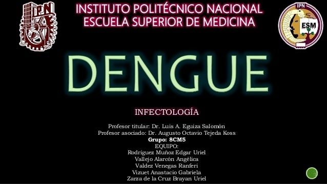 INSTITUTO POLITÉCNICO NACIONAL ESCUELA SUPERIOR DE MEDICINA INFECTOLOGÍA Profesor titular: Dr. Luis A. Eguiza Salomón Prof...