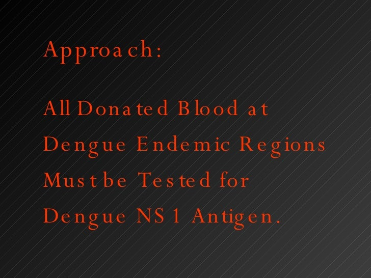 Dengue Fever And Blood Transfusion