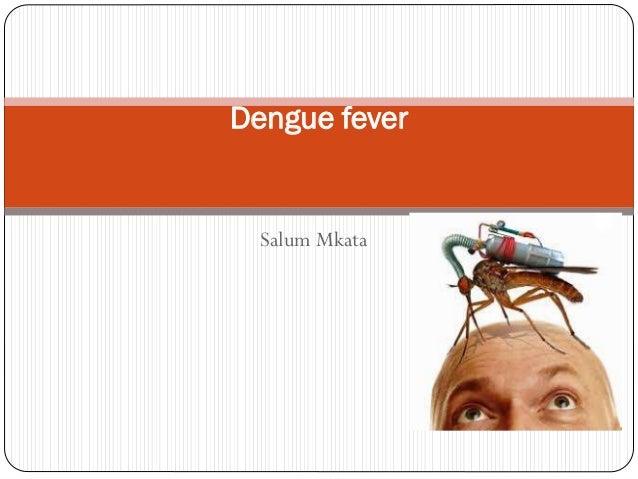 Salum Mkata Dengue fever