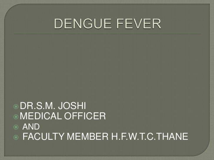  DR.S.M.        JOSHI MEDICAL OFFICER   AND   FACULTY MEMBER H.F.W.T.C.THANE