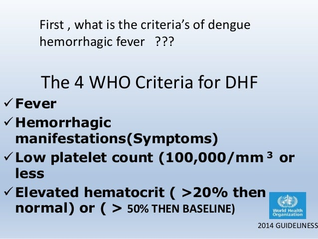 dengue hemorrhagic fever thesis Objective: the number of dengue fever (df)/dengue hemorrhagic fever (dhf) cases reported in india has risen in recent years this study was undertaken to evaluate clinical profile and outcome of children admitted with dhf/dengue shock syndrome (dss), in the 2006 dhf epidemic in ludhiana, punjab methods : eighty.