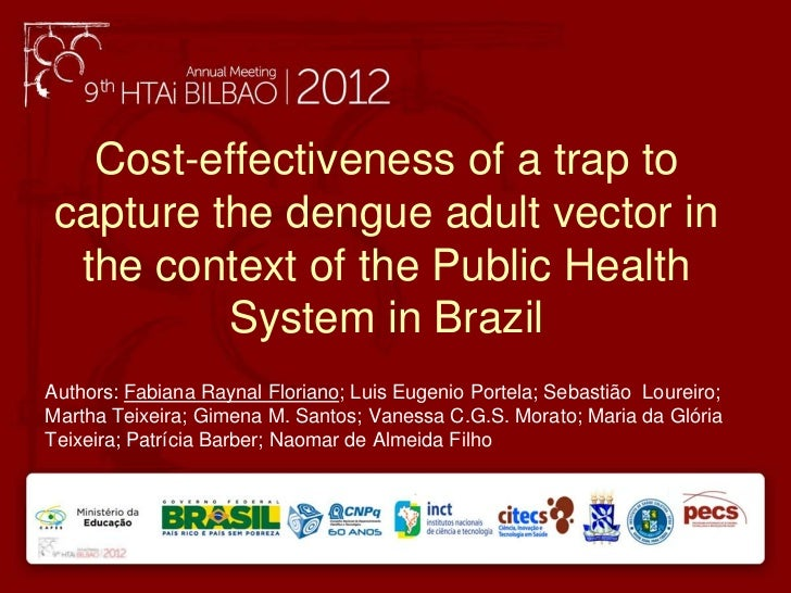 Cost-effectiveness of a trap tocapture the dengue adult vector in the context of the Public Health         System in Brazi...