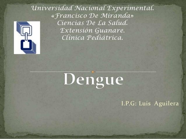 Universidad Nacional Experimental. «Francisco De Miranda» Ciencias De La Salud. Extensión Guanare. Clínica Pediátrica.  I....