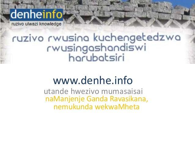 www.denhe.info utande hwezivo mumasaisai naManjenje Ganda Ravasikana, nemukunda wekwaMheta