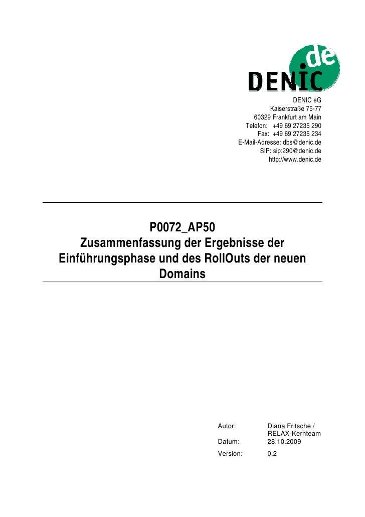 DENIC eG                                                Kaiserstraße 75-77                                          60329 ...