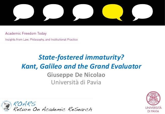 State-fostered immaturity? Kant, Galileo and the Grand Evaluator Giuseppe De Nicolao Università di Pavia