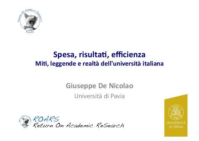 Spesa,  risulta-,  efficienza      Mi-,  leggende  e  realtà  dell'università  italiana    Giuseppe  D...