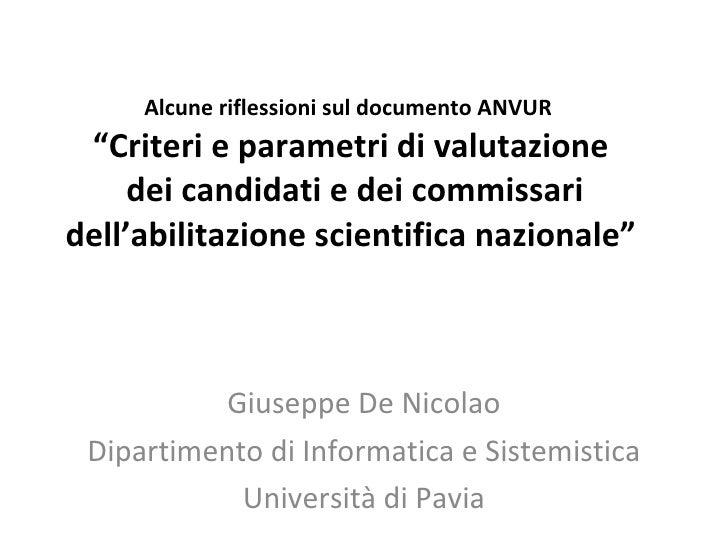 """Alcune riflessioni sul documento ANVUR  """"Criteri e parametri di valutazione  dei candidati e dei commissari dell'abilitazi..."""
