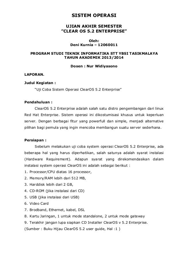 """SISTEM OPERASI UJIAN AKHIR SEMESTER """"CLEAR OS 5.2 ENTERPRISE"""" Oleh: Deni Kurnia – 12060011 PROGRAM STUDI TEKNIK INFORMATIK..."""