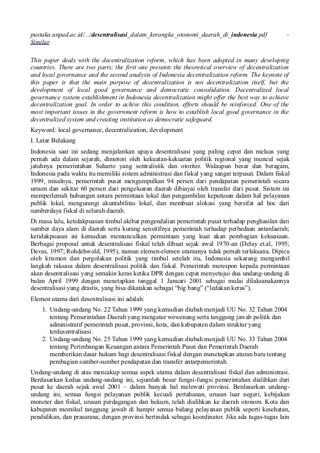 pustaka.unpad.ac.id/.../desentralisasi_dalam_kerangka_otonomi_daerah_di_indonesia.pdf - Similar This paper deals with the ...
