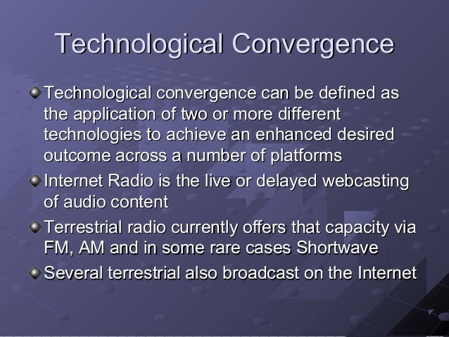 the convergence of the internet with other technologies The underestimated impact of the convergence of ai, iot and big data analytics how the advancements in several third platform technologies, innovation accelerators and other technologies - and their convergence the internet of things.