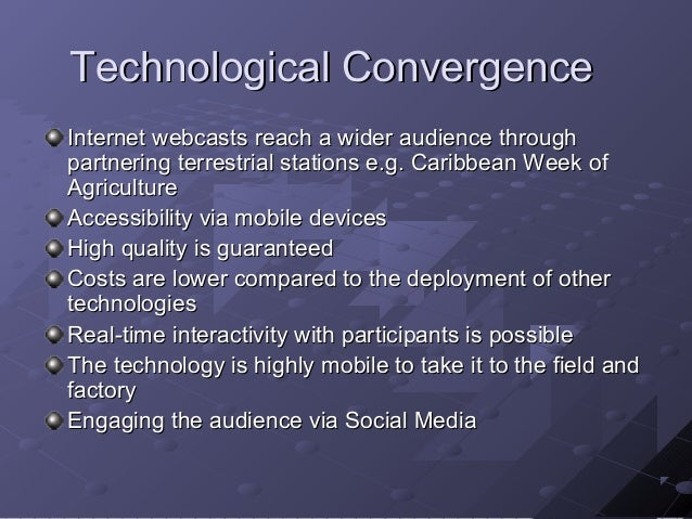 """the convergence of the internet with other technologies Media convergence, phenomenon involving the interconnection of information and communications technologies, computer networks, and media content it brings together the """"three c's""""—computing, communication , and content—and is a direct consequence of the digitization of media content and the popularization of the internet."""