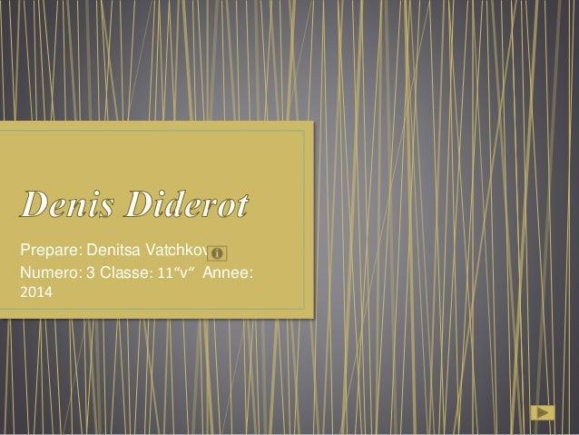 """Prepare: Denitsa Vatchkova Numero: 3 Classe: 11""""v"""" Annee: 2014"""