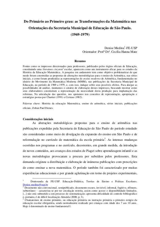 Do Primário ao Primeiro grau: as Transformações da Matemática nasOrientações da Secretaria Municipal de Educação de São Pa...