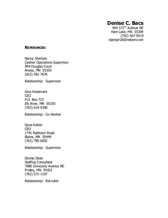 denises professional references denise c bacs 464 172nd avenue ne ham lake mn 55304 763
