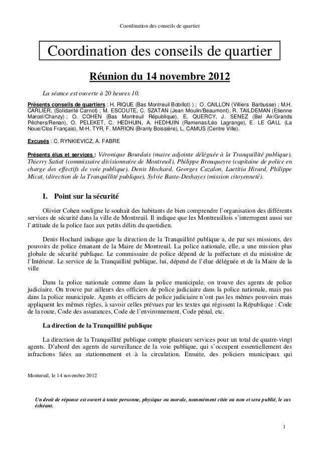 Coordination des conseils de quartier Montreuil, le 14 novembre 2012 Un droit de réponse est ouvert à toute personne, phys...