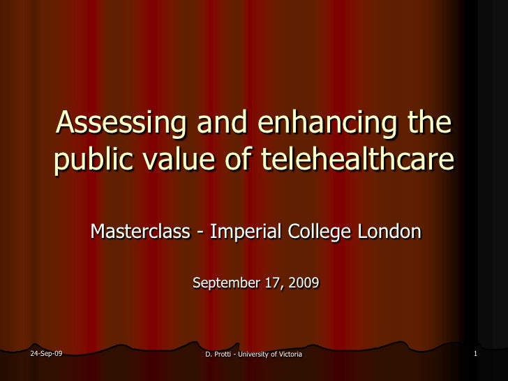 Assessing and enhancing the       public value of telehealthcare              Masterclass - Imperial College London       ...