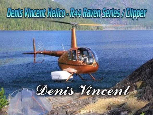 Hélicoptères Robinson R44 Raven Series offrent une excellente fiabilité, maniabilité et la performance d'altitude, faisant...