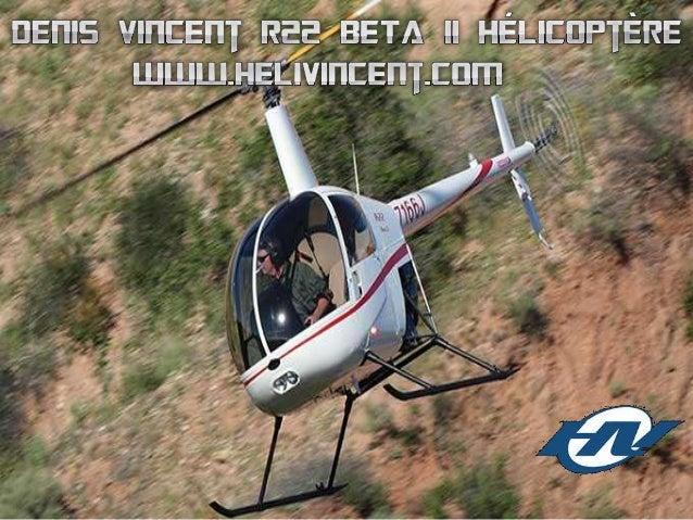 Si vous recherchez le nom Denis Vincent hélicoptère, vous trouverez un homme qui a été connu au Canada, principalement au ...