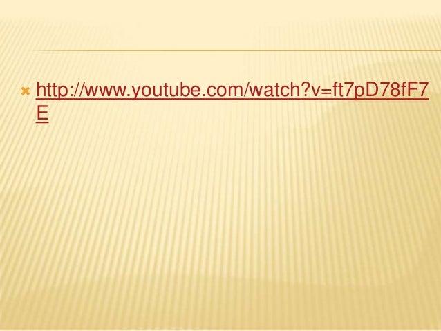  http://www.youtube.com/watch?v=ft7pD78fF7E