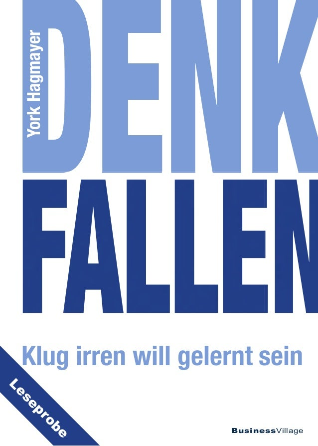 DENK FALLEN  Klug irren will gelernt sein  BusinessVillage  York Hagmayer  Leseprobe
