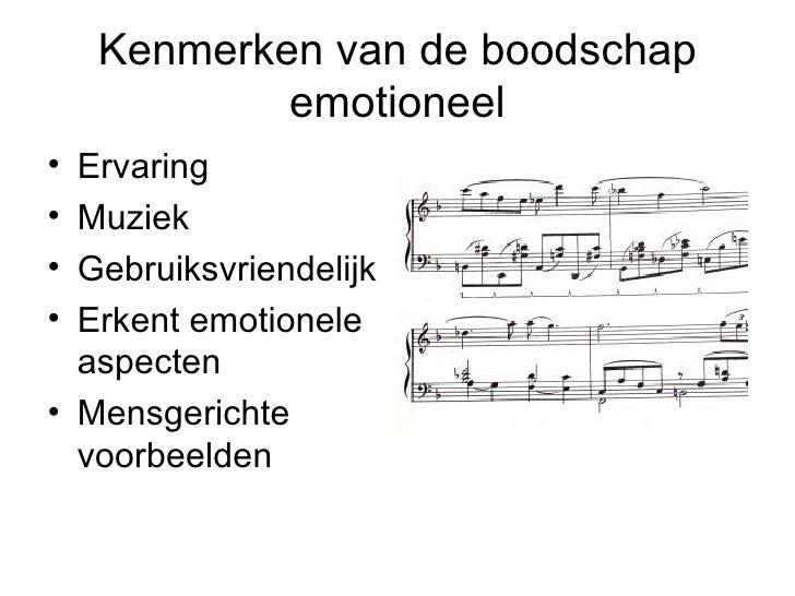 Kenmerken van de boodschap emotioneel <ul><li>Ervaring </li></ul><ul><li>Muziek </li></ul><ul><li>Gebruiksvriendelijk </li...