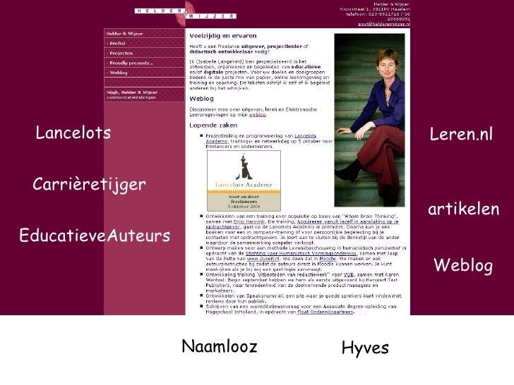 Weblog Lancelots Carrièretijger Leren.nl EducatieveAuteurs artikelen Naamlooz Hyves