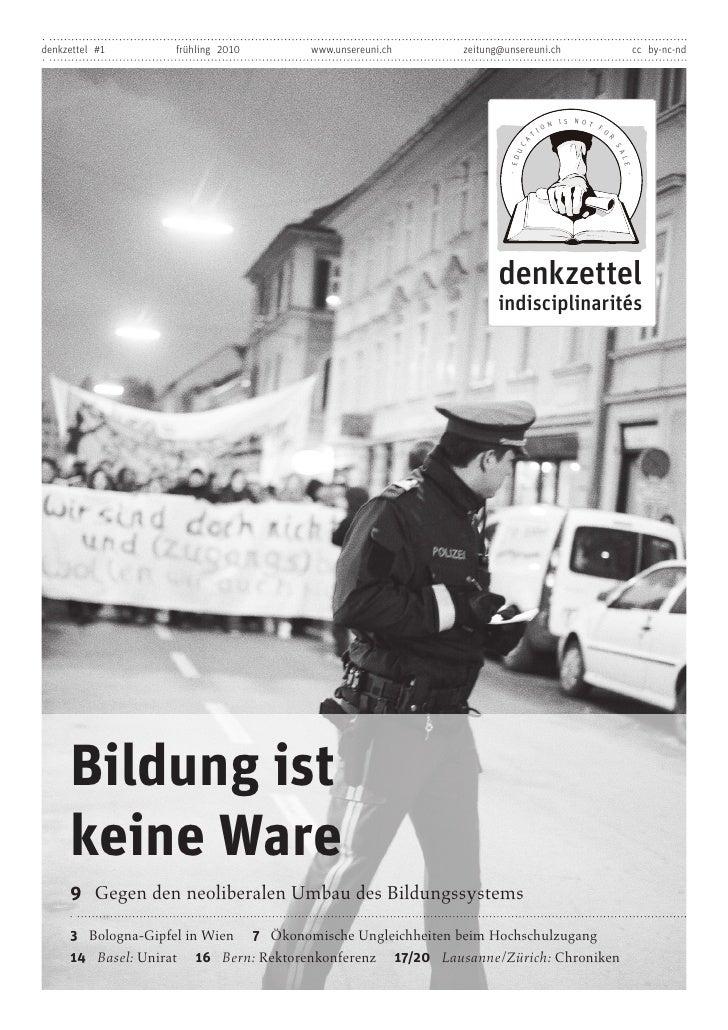 denkzettel #1                                    frühling 2010               www.unsereuni.ch                zeitung@unser...