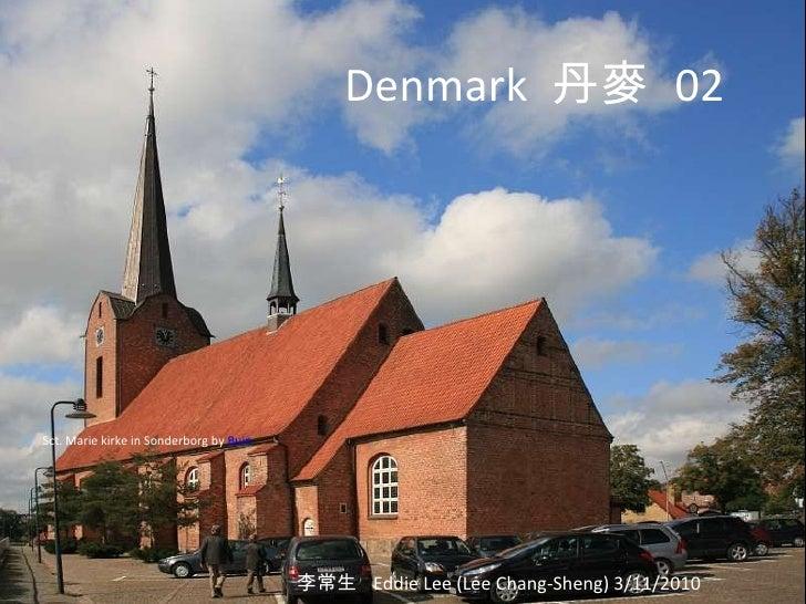 Denmark  丹麥   02 李常生  Eddie Lee (Lee Chang-Sheng) 3/11/2010 Sct. Marie kirke in Sonderborg by  Buin