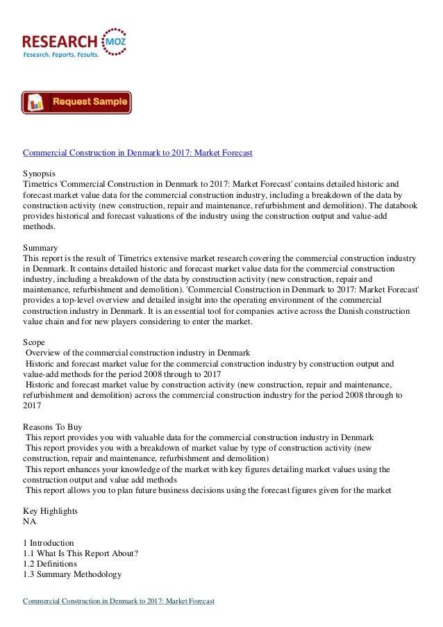 Commercial Construction in Denmark to 2017: Market ForecastSynopsisTimetrics Commercial Construction in Denmark to 2017: M...