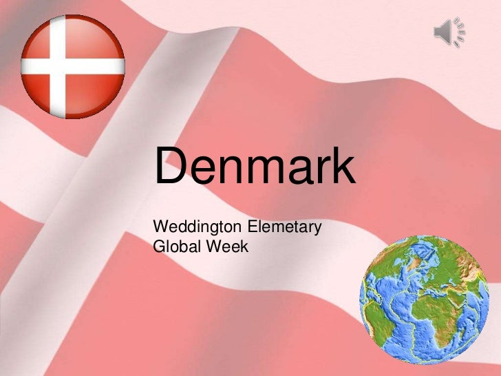 DenmarkWeddington ElemetaryGlobal Week