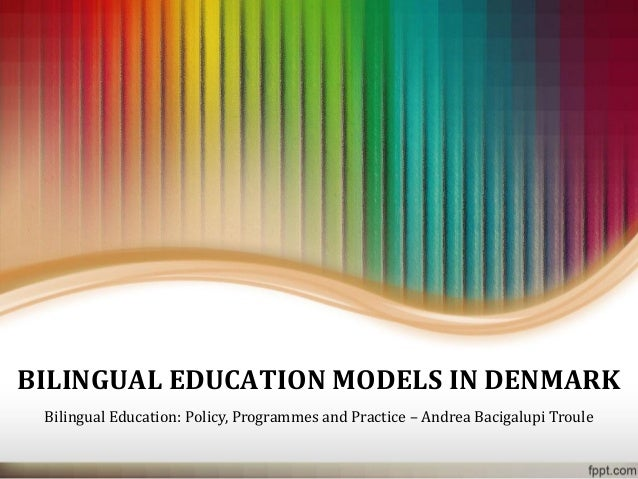 Denmark presentation bilingual education models in denmark bilingualeducation policy programmes and practiceandrea bacigalupitroule toneelgroepblik Image collections