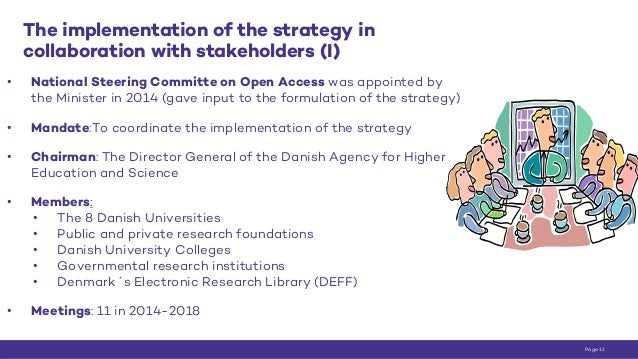 The implementation of the strategy in collaboration with stakeholders (I) • National Steering Committe on Open Access was ...