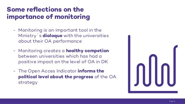Some reflections on the importance of monitoring - Monitoring is an important tool in the Ministry´s dialoque with the uni...