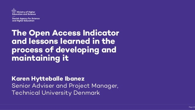 The Open Access Indicator and lessons learned in the process of developing and maintaining it 5 / Page 15 Karen Hytteballe...