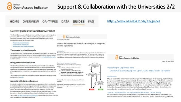 23 Support & Collaboration with the Universities 2/2 https://www.oaindikator.dk/en/guides