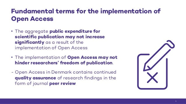 Fundamental terms for the implementation of Open Access • The aggregate public expenditure for scientific publication may ...