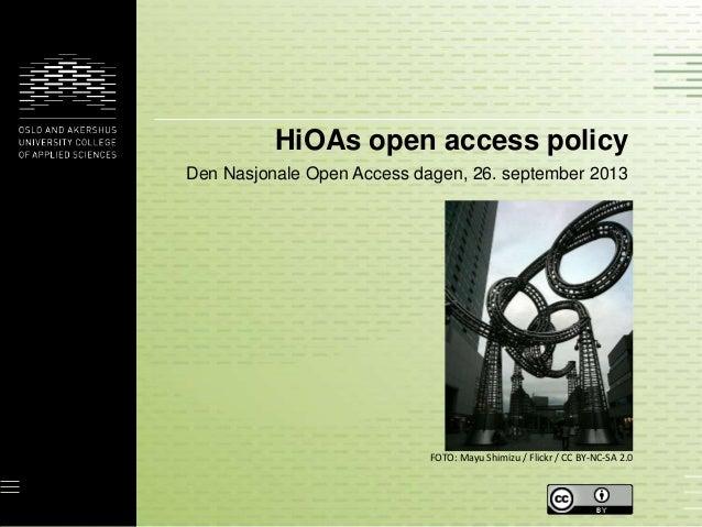 HiOAs open access policy Den Nasjonale Open Access dagen, 26. september 2013 FOTO: Mayu Shimizu / Flickr / CC BY-NC-SA 2.0