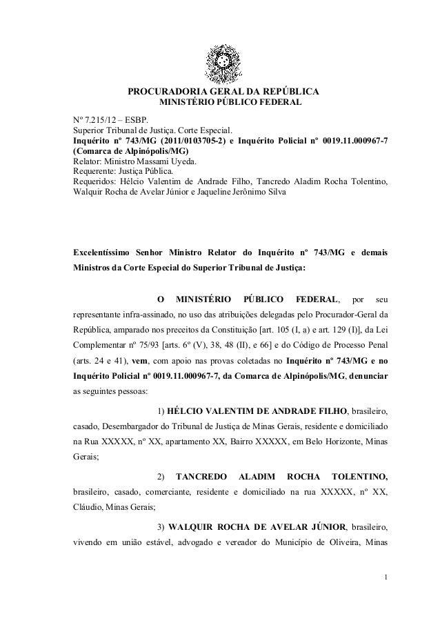PROCURADORIA GERAL DA REPÚBLICA MINISTÉRIO PÚBLICO FEDERAL 1 Nº 7.215/12 – ESBP. Superior Tribunal de Justiça. Corte Espec...