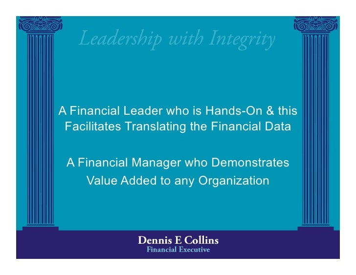 A Financial Leader who is Hands-On & this  Facilitates Translating the Financial Data   A Financial Manager who Demonstrat...