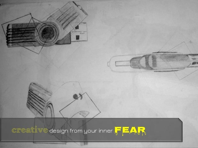 creativedesign from your inner fear